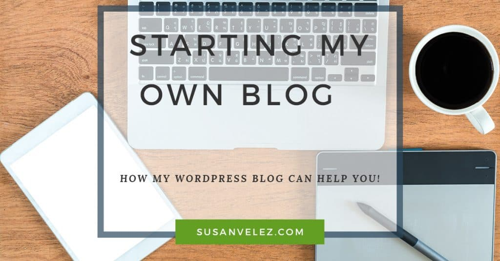Starting My Own Blog