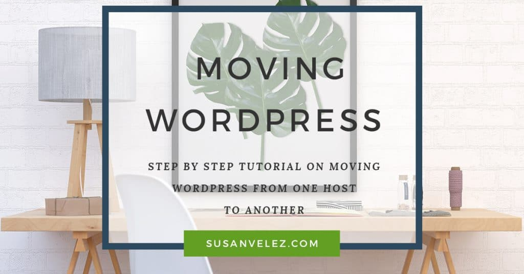 moving WordPress from one host to another