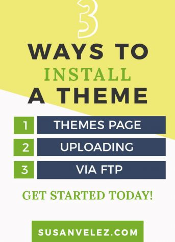 3 different Ways to install a WordPress theme