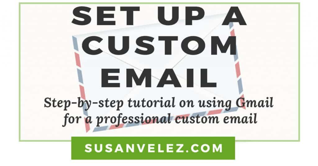 how to set up a custom email using Gmail