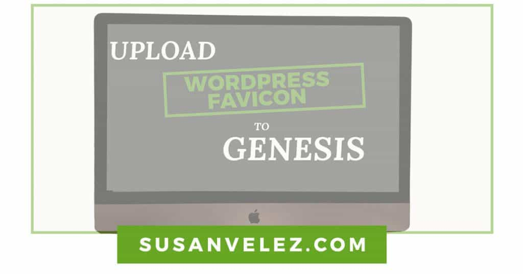 how to upload a custom favicon to Genesis