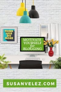 how to motivate yourself for blogging