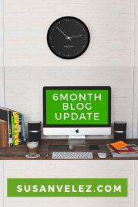 6 month blog update