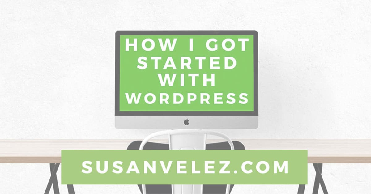how I got started with WordPress