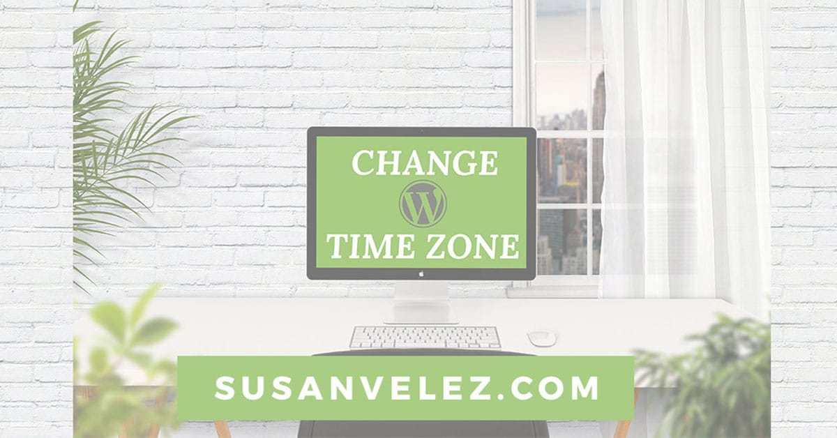 how to change your time zone in WordPress