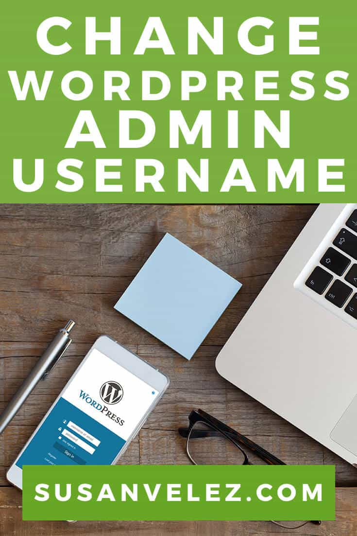 How to Change Your WordPress Admin Username Protect Your Blog