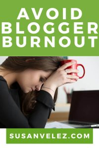 Blogger burnout is not new. These tips will provide you with inspiration so you don't quit. A website takes time to grow use these tips to learn how to avoid blogger burnout.