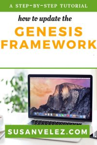 If you are using the Genesis Framework with a child theme. This Genesis Framework tutorial is for beginners who don't know how to update or are scared to press the update button.