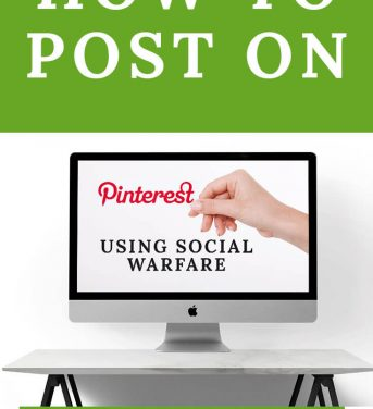How to Post On Pinterest With Using Social Warfare