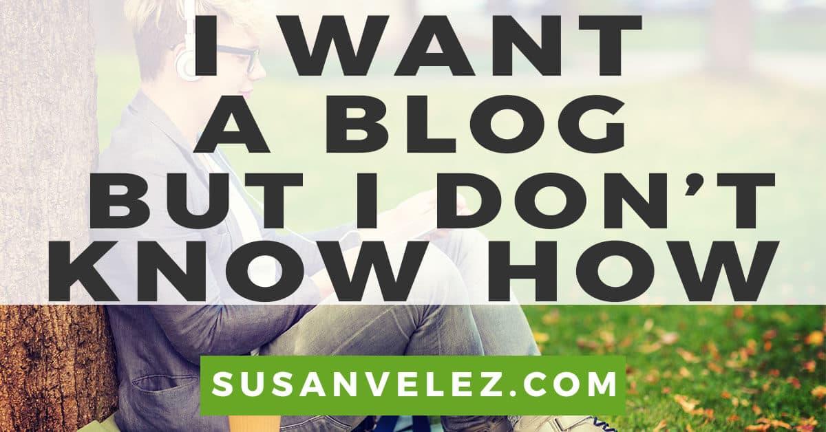 I want a blog