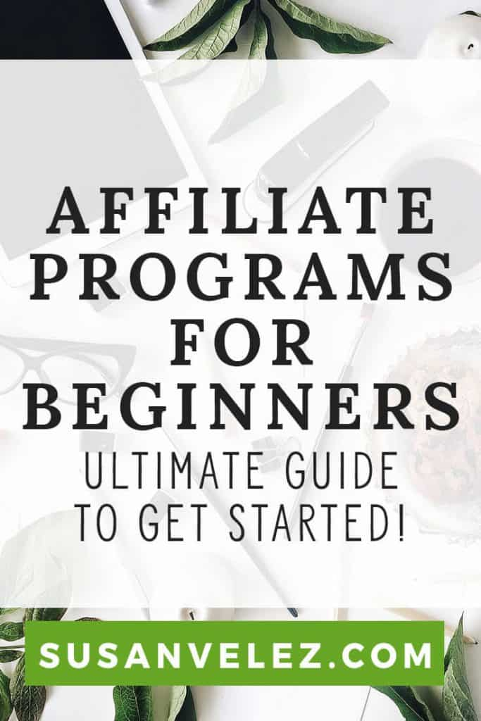 Best affiliate marketing program for beginners. The ultimate guide to get started with affiliate marketing and making money with your blog. Every blogger wants to know which affiliate programs to join and what it takes to make money.