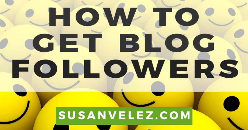how to get followers on your blog