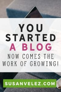 You started a blog, now what? Get some tips to help you grow your blog. Growing a blog takes time, I share some tips to help you start getting blog traffic.