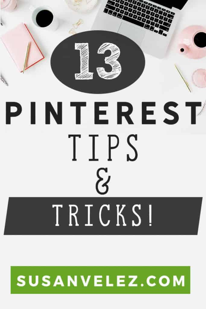 Pinterest Tips / 13 Pinterest tips and tricks I've learned in just 2 months. I've been eating and breathing the Pinterest platform to learn as much as I can to grow my blog. Today, I thought it was time to share some Pinterest tips that I've learned that have been making a huge impact on my blog growth.