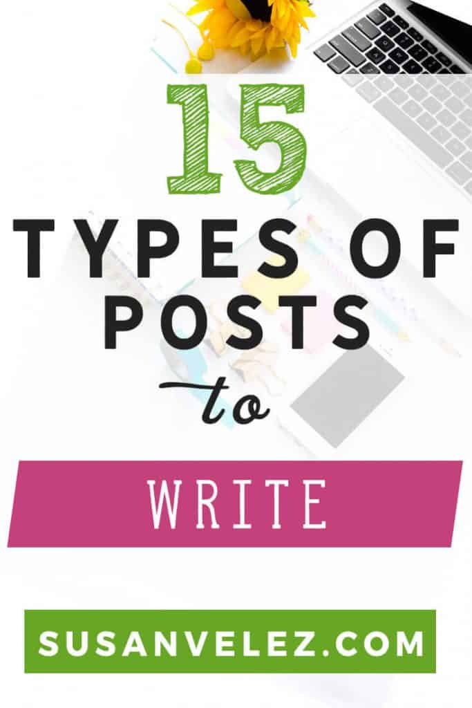 Types of blog posts can make the difference between your blog growing or not. Do you ever struggle coming up with some blog post ideas that you can write about? If so then I am going to share 15 types of blog posts that will help you learn how to write a blog post that will help you grow your blog. https://susanvelez.com/15-types-blog-posts-will-help-grow-like-crazy/