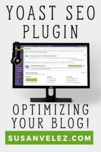 How to use Yoast SEO Plugin, find out everything you need to know to optimize your blog posts. As a blogger, it's extremely important to learn how to optimize your posts. https://susanvelez.com/how-to-use-yoast-seo-plugin/