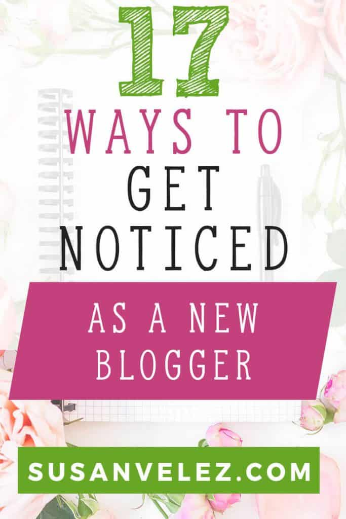How to get your blog noticed when you're brand new. Starting a blog is hard, you write a lot of great content, but no one is visiting. Learning how to get your blog seen is challenging. Here are 17 things you can do to learn how to get your blog out there to help you learn how to turn your blog into a business.