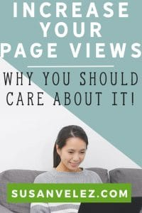How to increase your page views and why you need to work hard at it. Who wants to continue writing when no one is reading your blog? We want people to engage with our blogs. Because we know that the more engagement we get, the more affiliate sales, ad revenue and conversions we'll make.