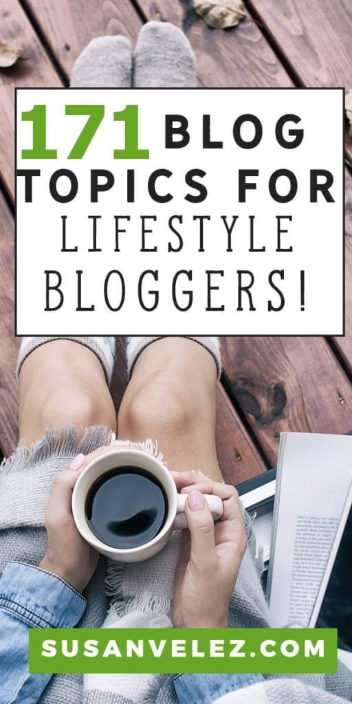 Struggle to write fresh content for your lifestyle blog? If so here are 171 lifestyle blog post ideas you can use to help you get content written quickly, grab some of them now. #lifestyle #blogging #blogger #wordpress