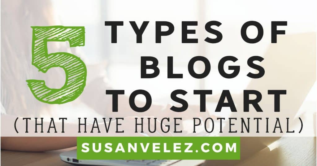 5 Types of Blogs To Start If You Want to Make Money