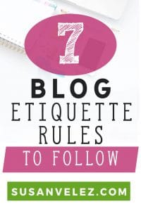 Are you new to blogging? If so then you might not be aware of the blog etiquette rules that can help you grow your traffic and your income. #blogging #blog