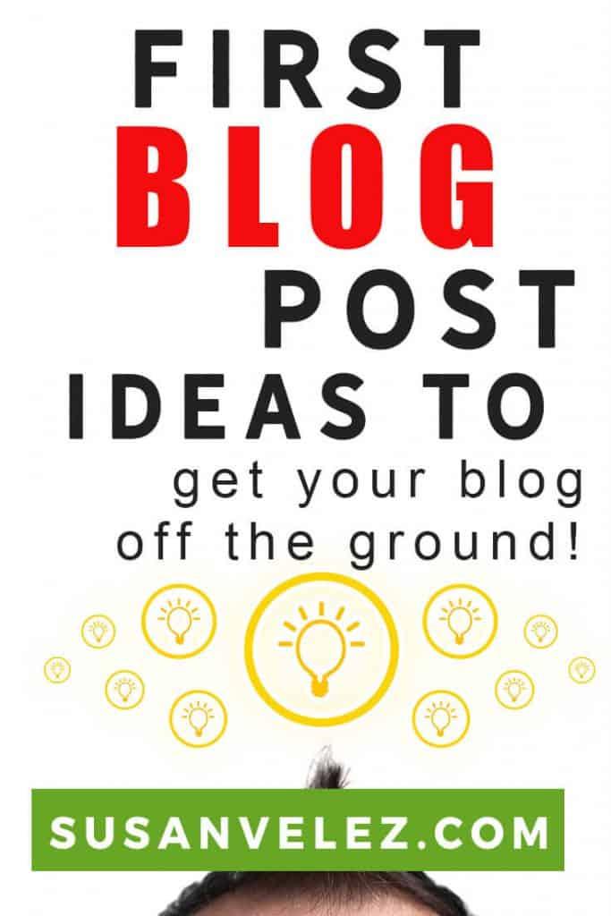 first blog post ideas