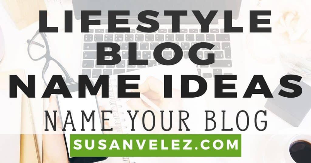 lifestyle blog names