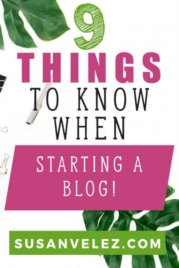 There are 9 things to know when starting a blog that every new blogger should know. Some things are more important than others and it's time that you discovered what those things are. #blogging #bloggingtips