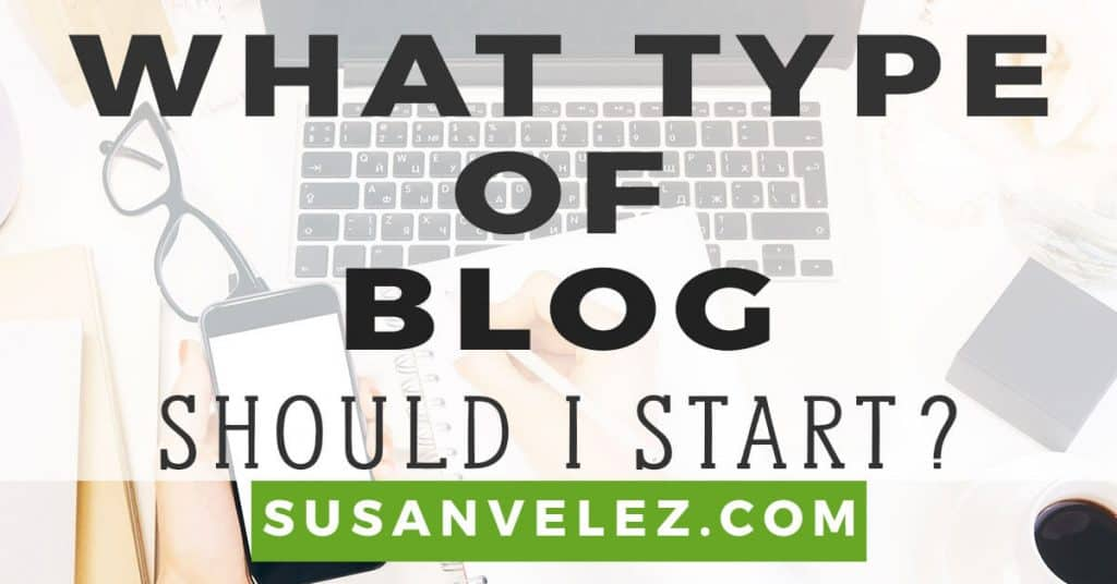 what type of blog should I start