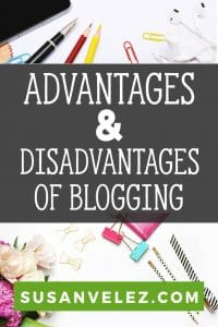 Maybe you read someone's blog income report and are blown away by the amount of money they make? Regardless of why you want to become a blogger, we are going to discuss the advantages and disadvantages of blogging. #blogging #blogger