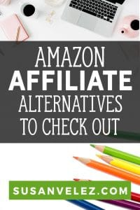 Interested in making money with your blog? If you're looking for Amazon Affiliate Alternatives, you're in the right place. Today, we'll be taking a look at 7 other networks you might want to consider. #affiliate #amazon #makingmoney