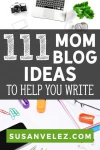 Are you a mommy blogger who doesn't know what to write about? If so, then you're going to love these 111 mom blog ideas that will help you come up with some great content ideas for your blog. #blogging #blogger