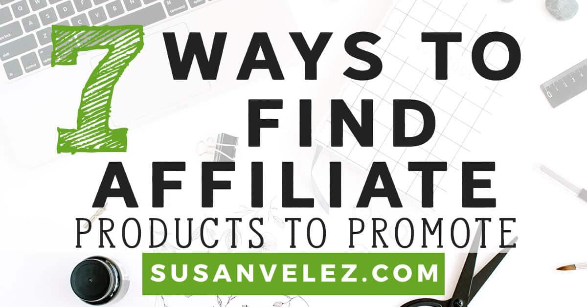 affiliate products to promote