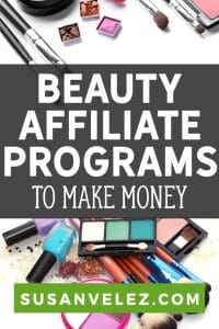 Are you in the beauty niche? If so then you'll definitely want to check out these 7 beauty affiliate programs that will help you earn money online. Plus, I'll share some tips that will help you get started with affiliate marketing the right way.