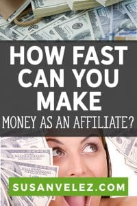 how fast can you make money with affiliate marketing pin