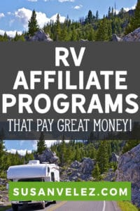 If you are a travel blogger who has been wondering how to monetize your blog, you're in the right place. Today, we are going to take a look at some RV affiliate programs that can make you great money.