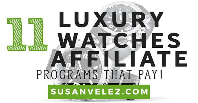 luxury watches affiliate program